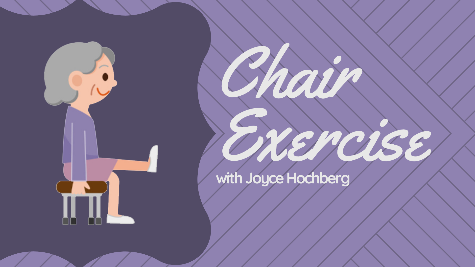 Chair Exercise with Joyce Hochberg