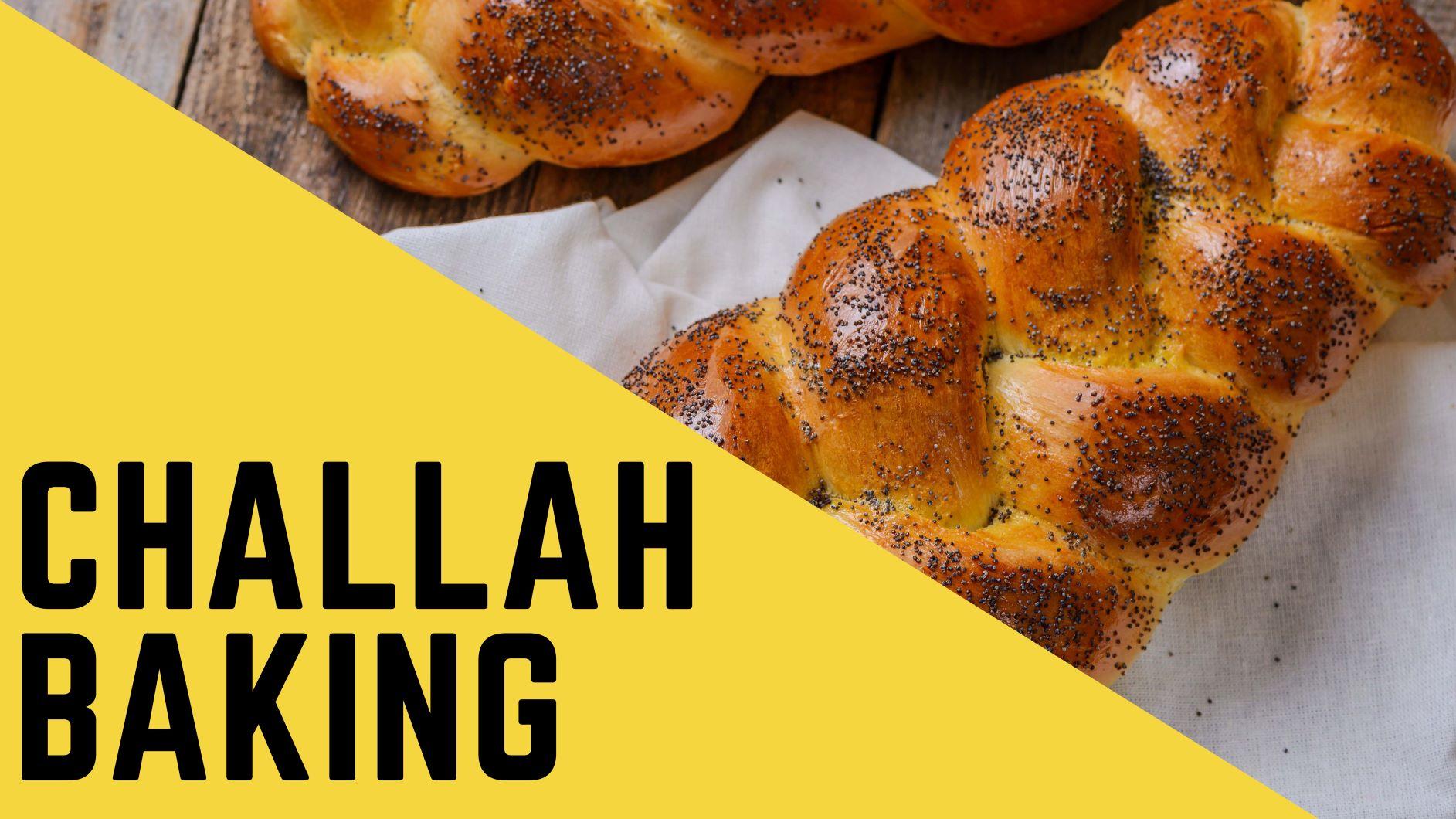 Challah Baking - Zoom