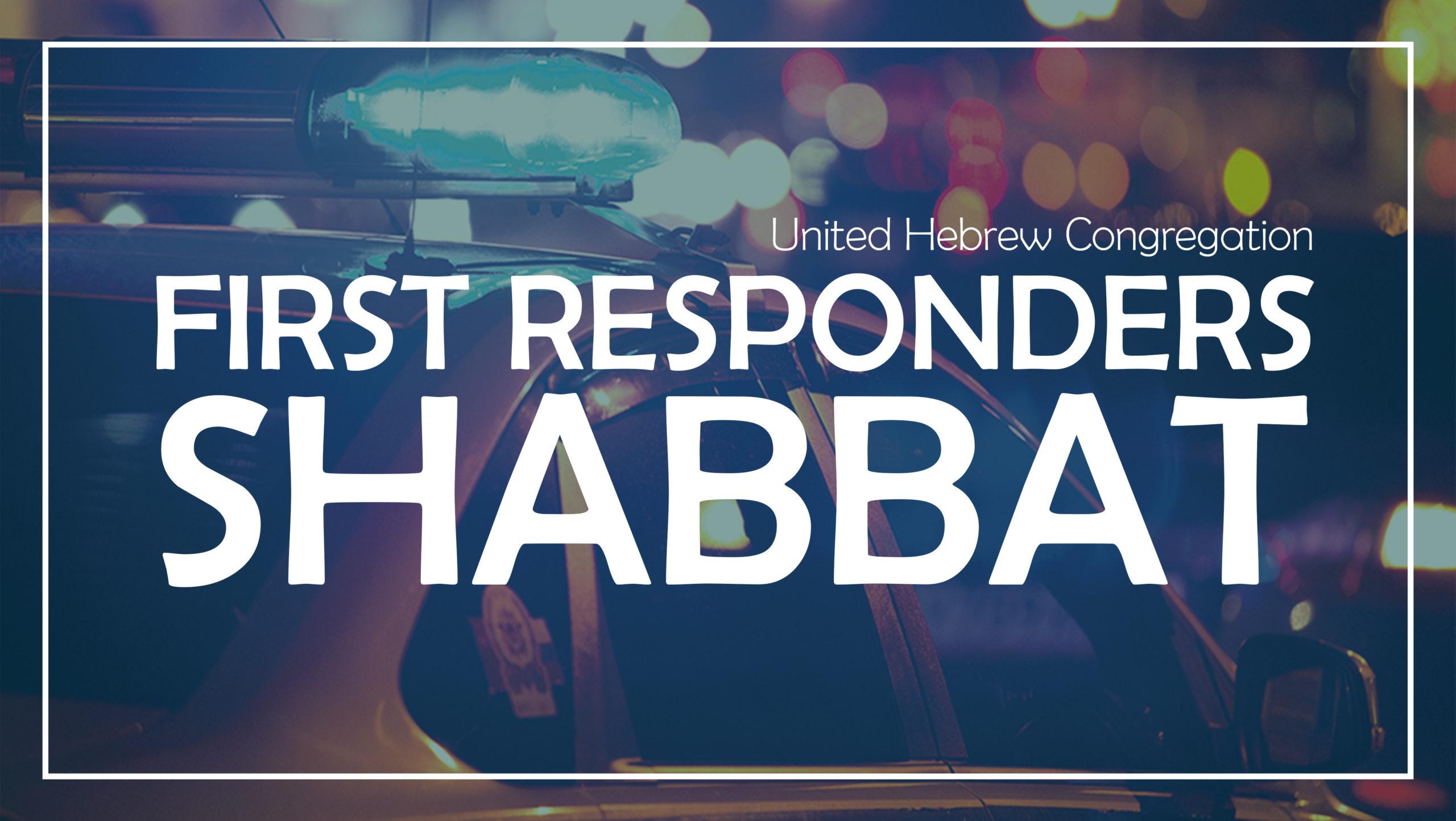First Responders Shabbat