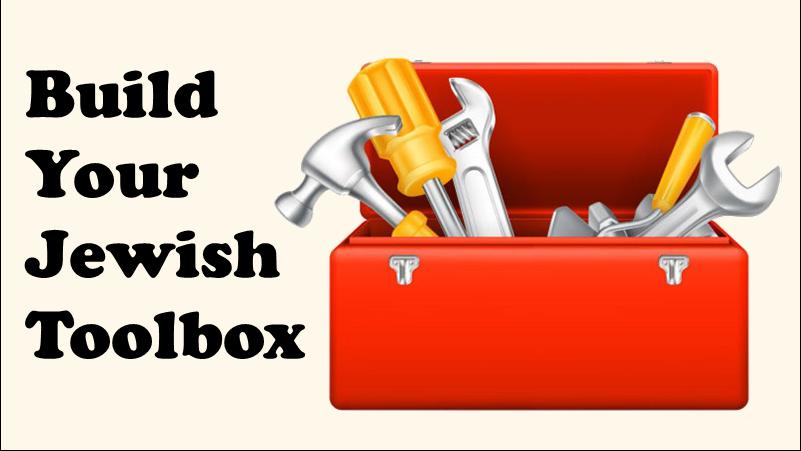 Build Your Jewish Toolbox - Israel Part 1