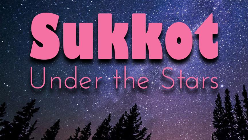 Sukkot Under the Stars